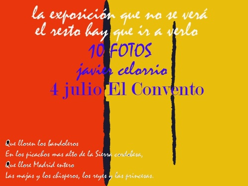 Exposición de 10 trabajos fotográficos de Javier Celorrio en El Convento