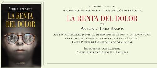 """El escritor Antonio Lara Ramos presenta este jueves en Almuñécar su novela """"La renta del dolor"""""""