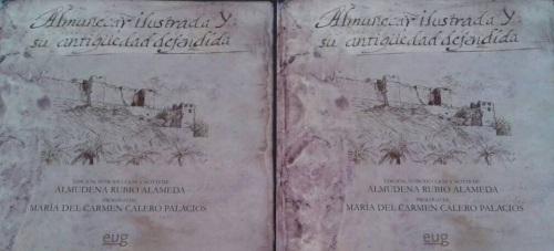 """El jueves se prensenta en la Casa de la Cultura el libro """"Almuñécar ilustrada y su antigüedad defendida"""""""