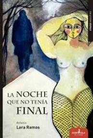 """Libro """"La noche que no tenía final"""" de Antonio Lara Ramos"""