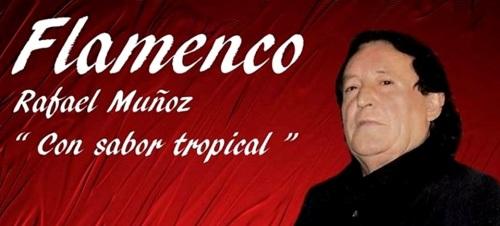 Rafael Muñoz 'Niño del Cerval' presenta su espectáculo 'Con Sabor Tropical'