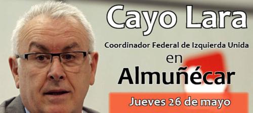 EL Coordinador Federal de Izquierda Unida, Cayo Lara, participa en un acto en Almuñécar