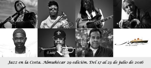 Jazz en la Costa. Almuñécar 29 edición. Del 17 al 23 de julio de 2016